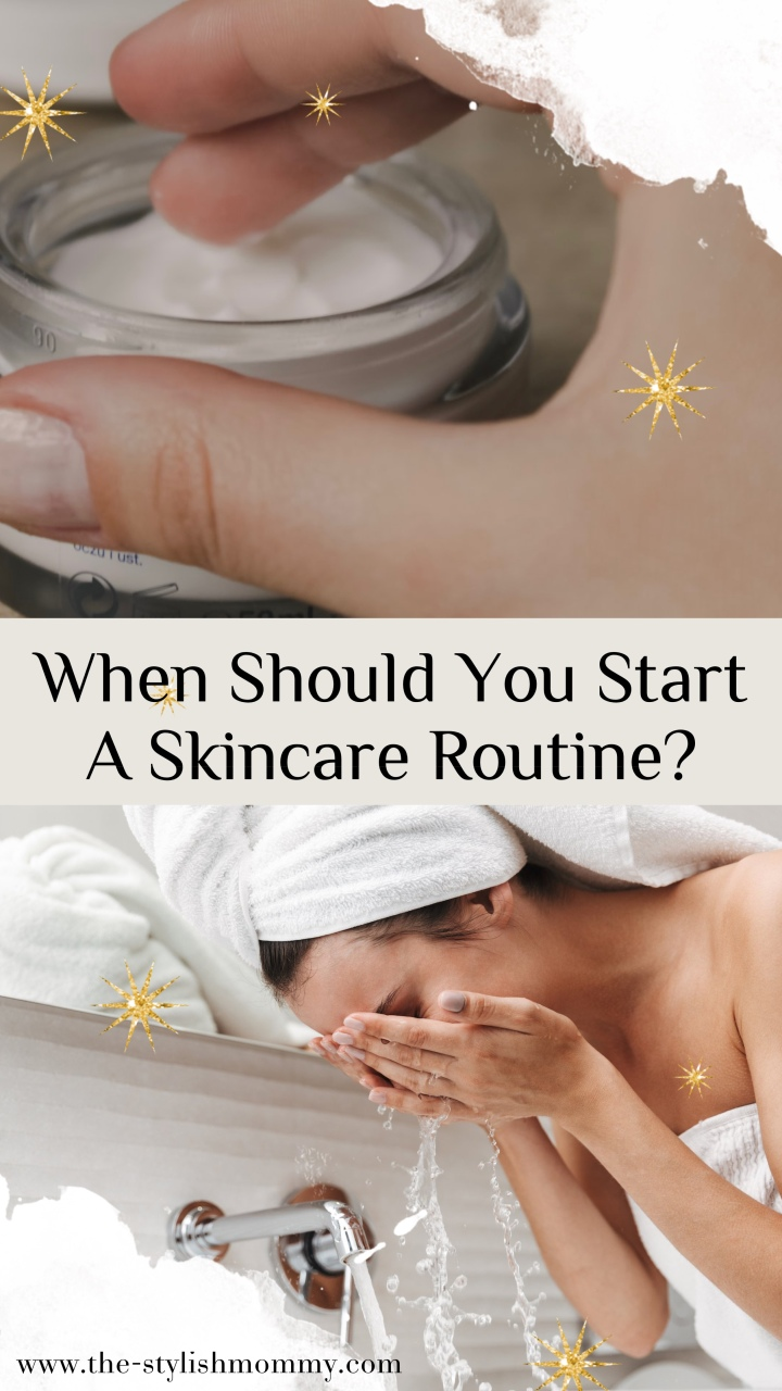 When Should You Start A Skincare Routine?