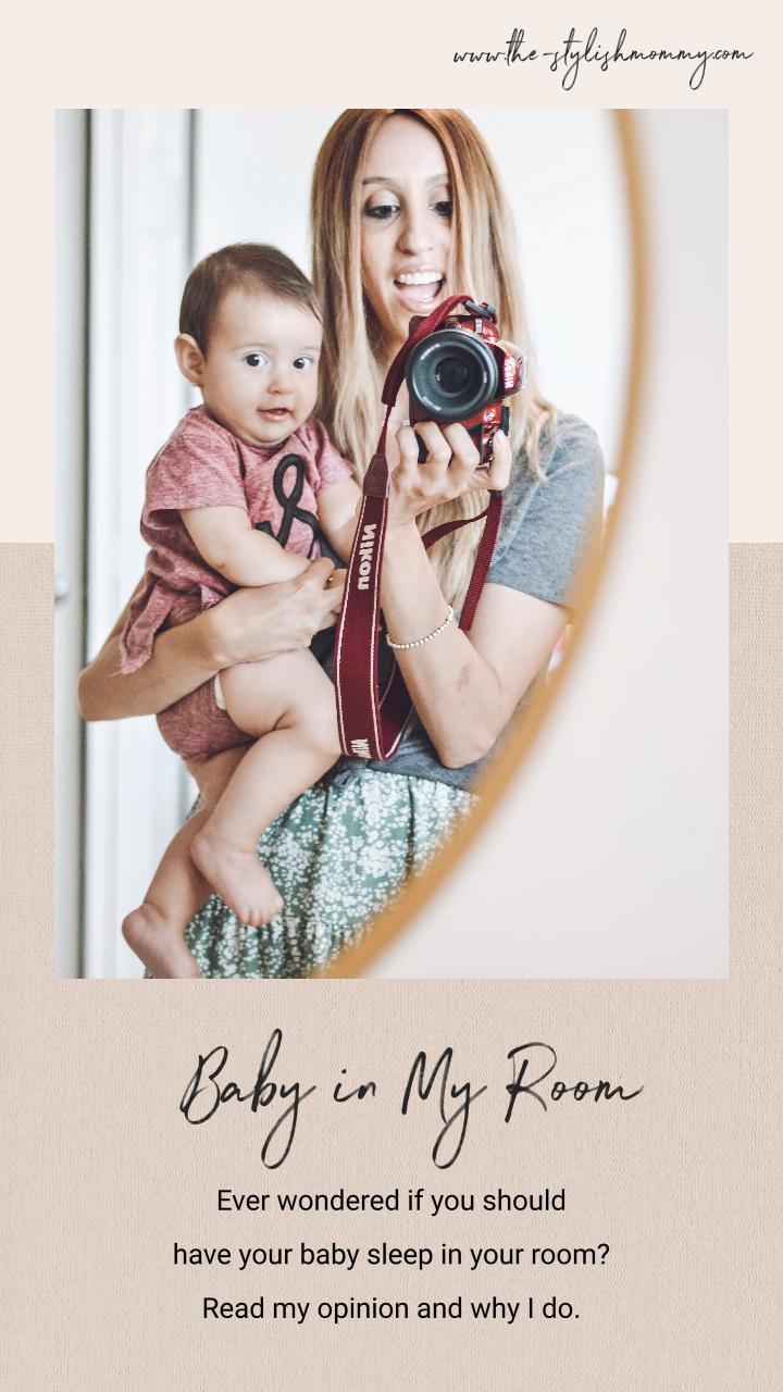 Why I Keep My Baby In MyRoom