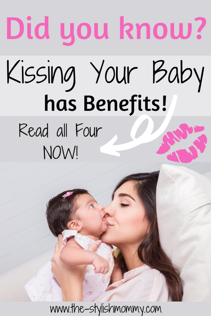 The Importance of Kissing Your Baby