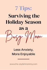Surviving the holidays as a busy mom