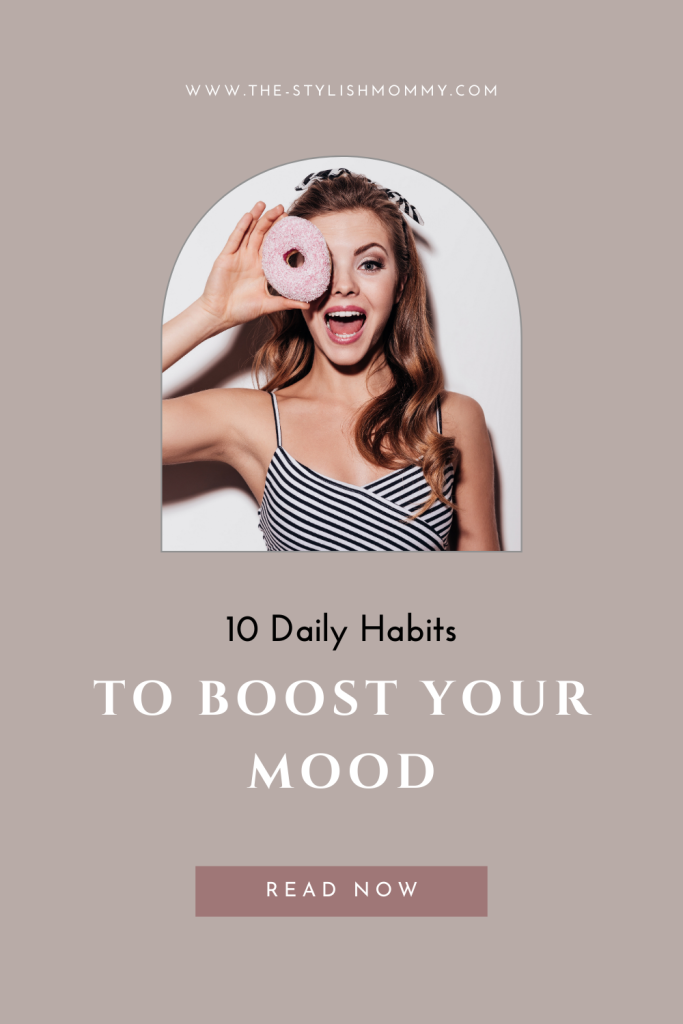 10 daily habits to boots your mood